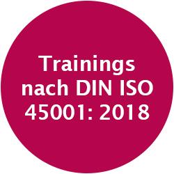 Trainings nach DIN ISO 45001: 2018