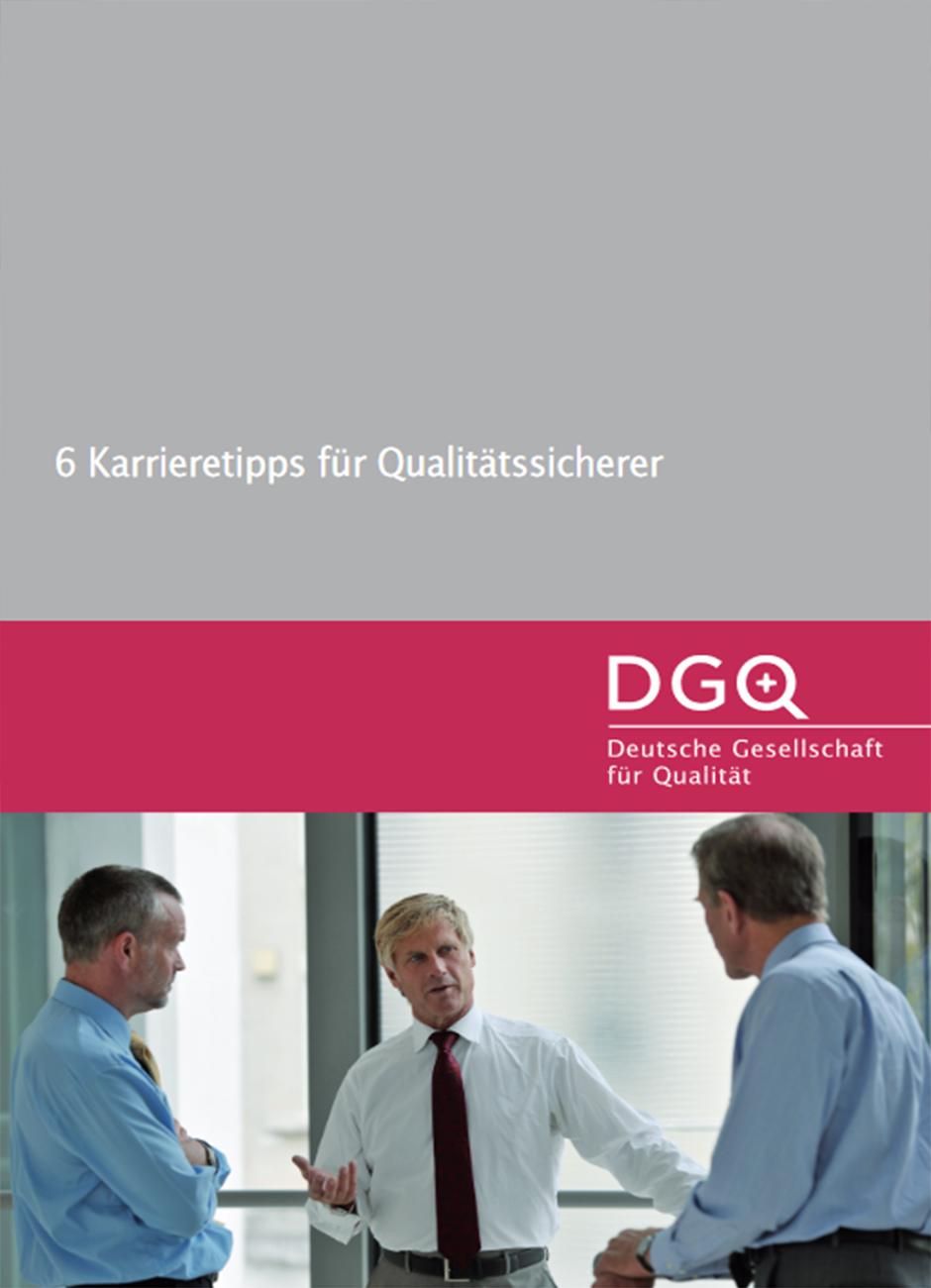 DGQ-Whitepaper: 6 Karrieretipps für Qualitätssicherer
