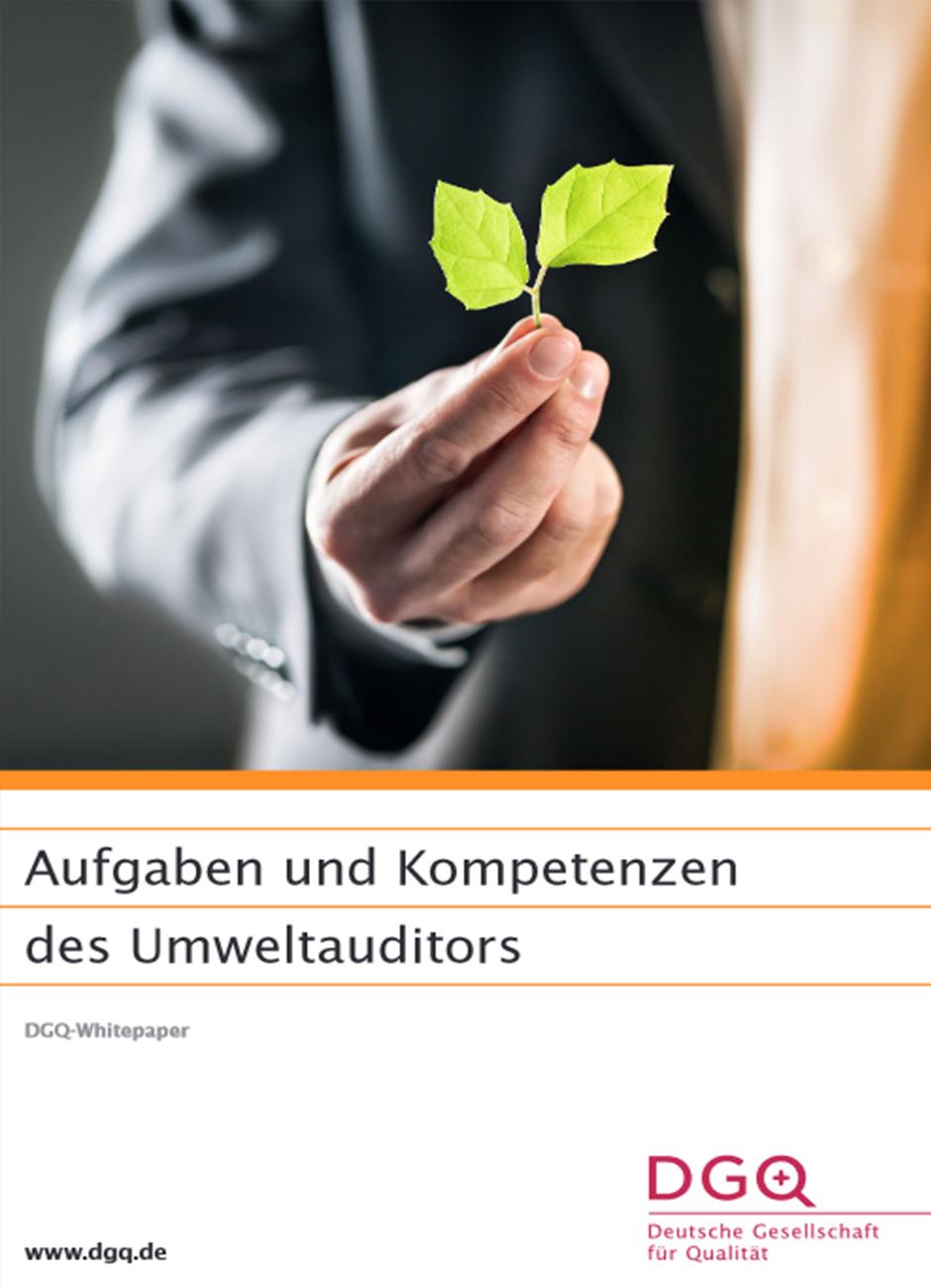 DGQ-Whitepaper: Aufgaben und Kompetenzen des Umweltauditors