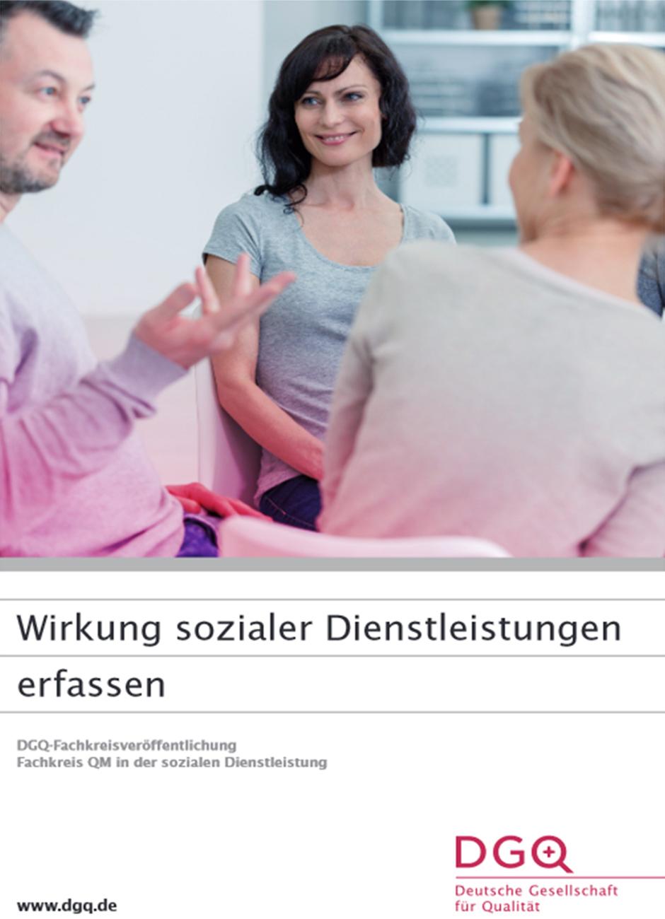 DGQ-Whitepaper: Wirkung sozialer Dienstleistungen erfassen