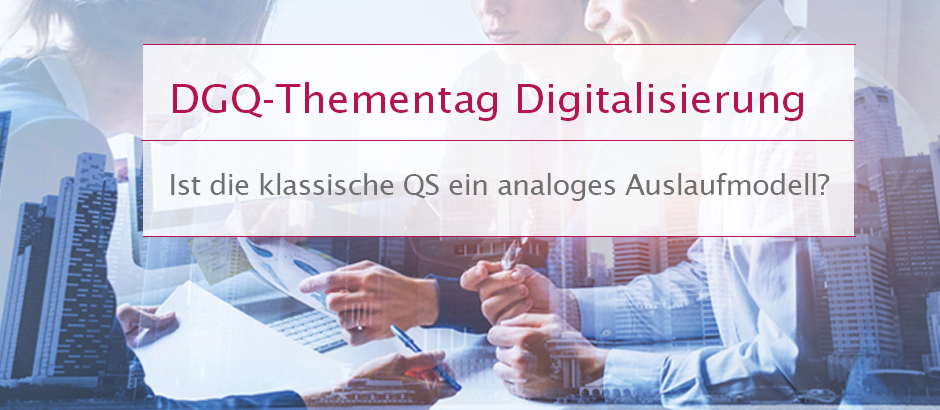 DGQ-Thementag Digitalisierung